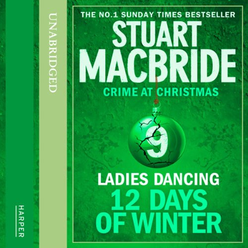 Twelve Days of Winter: Crime at Christmas (9) - Ladies Dancing audiobook cover art