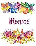 Monroe: Flower Notebook Writing Journal for Girls,Personalized With Name,  Personalized Writing Journal,Notebook for Women and Girls, Personalized Notebook/Journal Gift