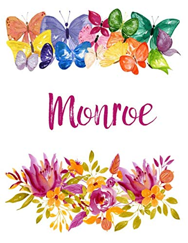 Monroe: Flower Notebook Writing Journal for Girls,Personalized With Name,  Personalized Writing Journal,Notebook for Women and Girls, Personalized Notebook/Journal Gift