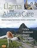 Llama and Alpaca Care - E-Book: ...