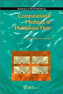 Computational Methods in Multiphase Flow