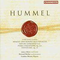 Hummel: Potpourri / Adagio and Rondo alla Polacca / Violin Concerto in G / Piano Variations by LUIGI DALLAPICCOLA (2004-09-21)