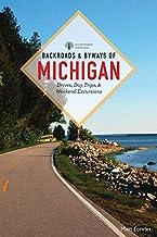 Backroads & Byways of Michigan (Third Edition) (Backroads & Byways)