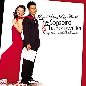 The Songbird & The Songwriter (Journey Of Love...Music To Remember)