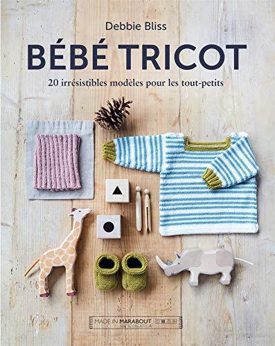 Bébé tricot: 20 irrésistibles modèles pour les tout-petits (Crochet - Tricot)