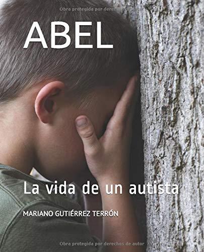 ABEL: La vida de un autista