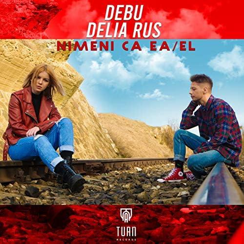 Debu feat. Delia Rus