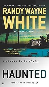 Haunted (A Hannah Smith Novel Book 3)