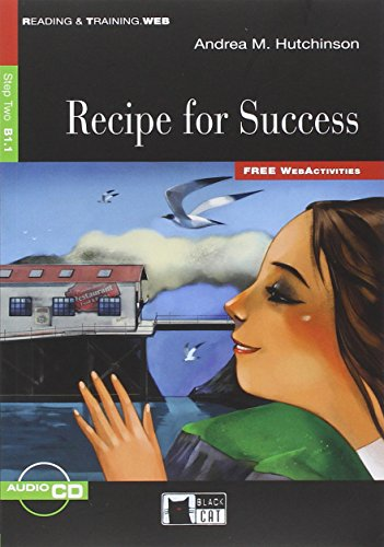Recipe for success. Con CD Audio (Reading and training)