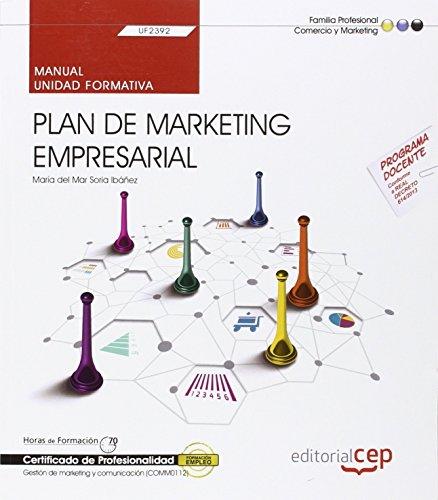 Manual. Plan de marketing empresarial (UF2392). Certificados