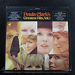 Petula Clark\'s Greatest Hits, Vol. 1