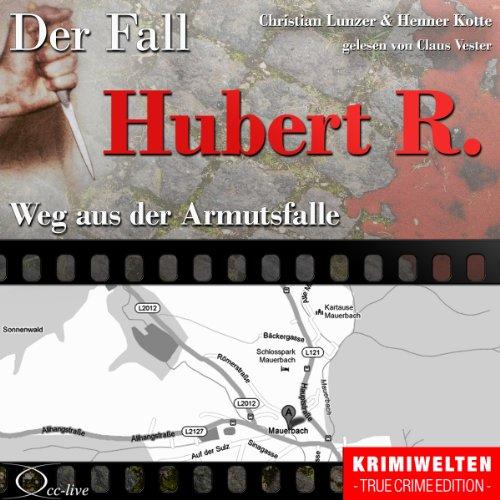 Weg aus der Armutsfalle - Der Fall Hubert R. Titelbild
