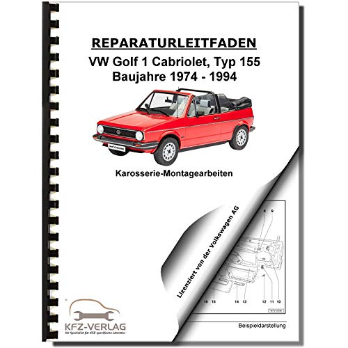 VW Golf 1 155 (74-94) Karosserie-Montagearbeiten Cabriolet Reparaturanleitung