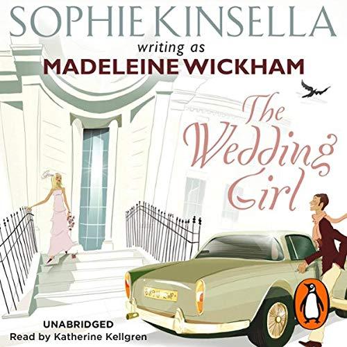 The Wedding Girl                   Autor:                                                                                                                                 Madeleine Wickham                               Sprecher:                                                                                                                                 Katherine Kellgren                      Spieldauer: 8 Std. und 42 Min.     5 Bewertungen     Gesamt 3,8