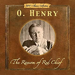 The Ransom of Red Chief                   By:                                                                                                                                 O. Henry                               Narrated by:                                                                                                                                 Michael Pearl                      Length: 29 mins     1 rating     Overall 5.0