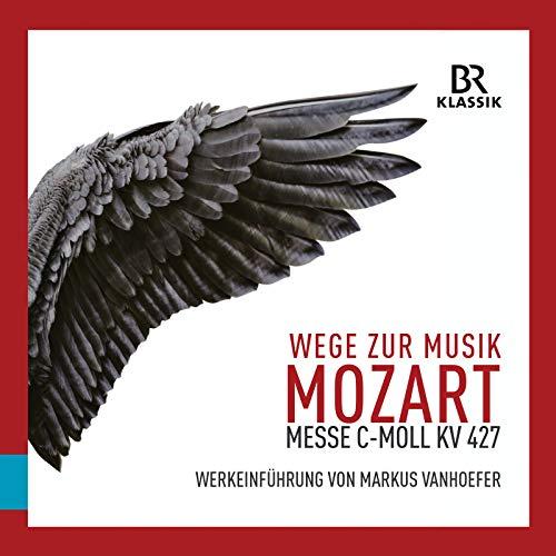 Wege zur Musik aus der Messe in C-Moll, KV 427, Teil 1