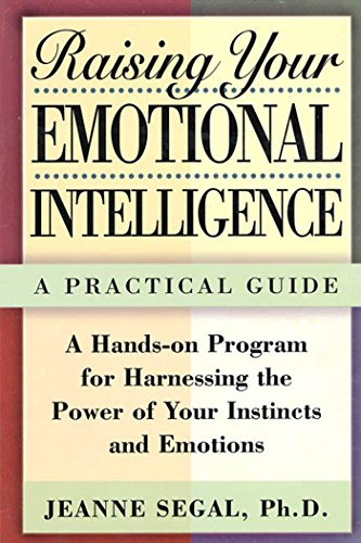 Free Download Raising Your Emotional Intelligence: A Practical Guide