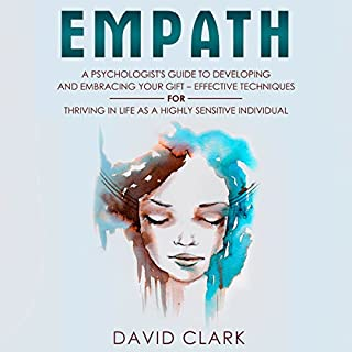 Empath: A Psychologist's Guide to Developing and Embracing Your Gift cover art