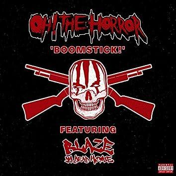 Boomstick! (feat. Blaze Ya Dead Homie)
