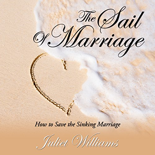 The Sail of Marriage audiobook cover art