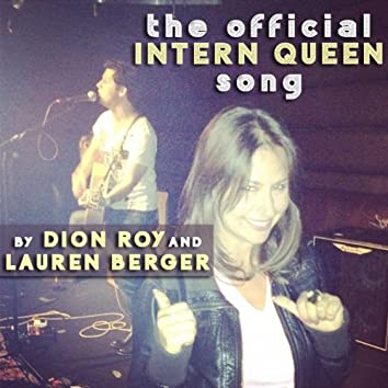 The Intern Queen Song (feat. Lauren Berger)