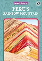 Peru's Rainbow Mountain (Nature's Mysteries)