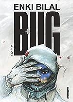 Bug, Tome 2 d'Enki Bilal