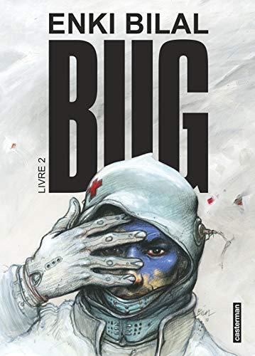 Bug, Tome 2