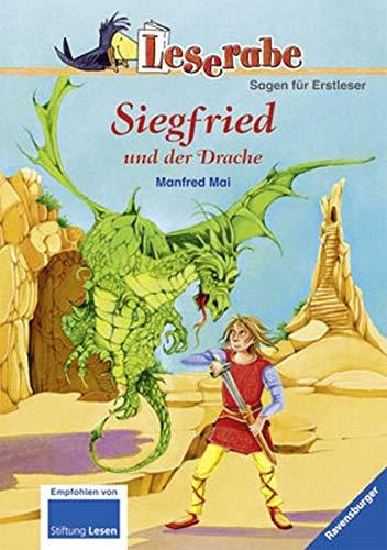 Siegfried und der Drache (Leserabe - 3. Lesestufe)