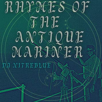 Rhymes of the Antique Mariner