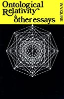 Ontological Relativity and Other Essays (John Dewey Essays in Philosophy)