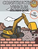 Construction Vehicles Coloring Book: Fun & Activity Trucks for...