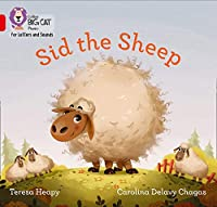 Sid the Sheep: Band 02b/Red B (Collins Big Cat Phonics for Letters and Sounds)