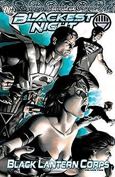 Blackest Night: Black Lantern Corps Vol. 2 by [James Robinson, Tony Bedard, Geoff Johns, Eddy Barrows, Marcos Marz, Nicola Scott, Eduardo Pansica]