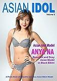 Asian Idol: AI 5 Sexy and Beautiful Asian Model (Volume)