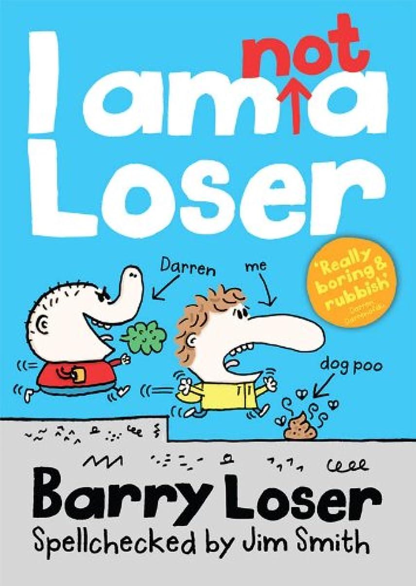 漁師ピケアンケートBarry Loser: I am Not a Loser (English Edition)