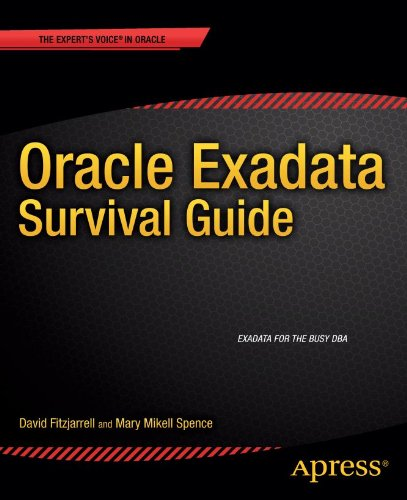 Oracle Exadata Survival Guide (Expert's Voice in Oracle) (English Edition)