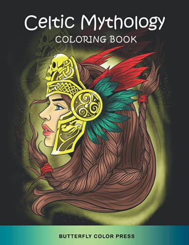 Celtic Mythology Coloring Book: Adult Coloring Book with Amazing Designs for Relaxation and Fun (Mythology Coloring Books)