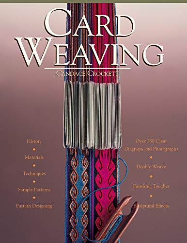 Compare Textbook Prices for Card Weaving Rev ed. Edition ISBN 9780934026611 by Crockett, Candace