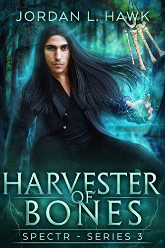 Harvester of Bones (SPECTR Series 3 Book 4) (English Edition)