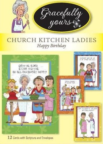 Gracefully Yours Church Kitchen Ladies Cookin' It Up Birthday Greeting Cards Illustrated by Tina Ledbetter, 12, 4 Designs/3 Each with Scripture Message