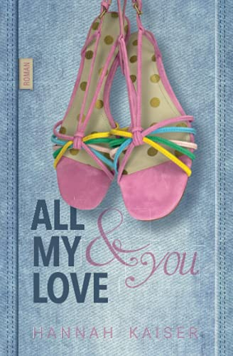 All my Love & You