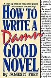 How to Write a Damn Good Novel cover