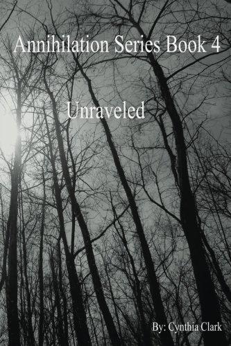 Annihilation Series: Unraveled: Volume 4