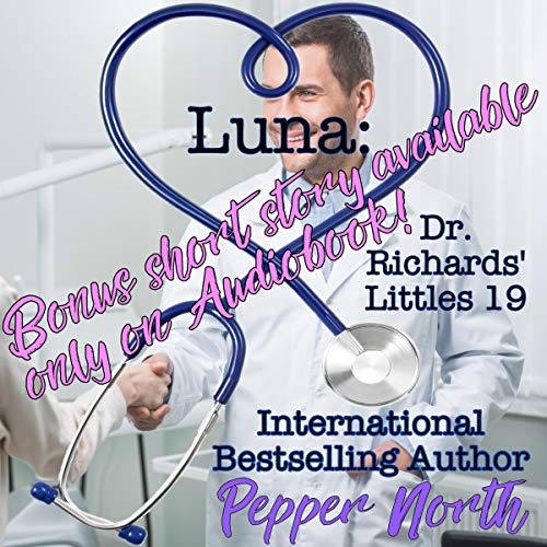 Luna: Dr. Richards' Littles 19 audiobook cover art
