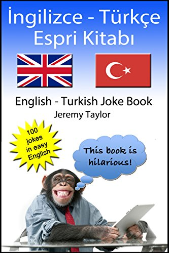 İngilizce - Türkçe Espri Kitabı: English Turkish Joke Book (Language  Learning Joke Books) - Kindle edition by Taylor, Jeremy, Üst, Yeliz.  Reference Kindle eBooks @ Amazon.com.