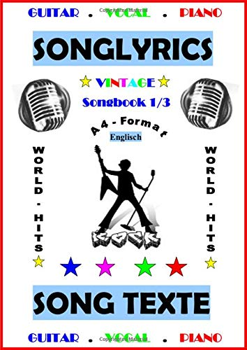 100 Englische Songtexte: Welthits + Gitarren-Playbacks: English Edition (Englische Welthits - Songtexte + Gitarren-Playbacks)