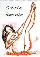 Erotische Aquarelle (Wandkalender 2022 DIN A2 hoch): Erotische Frauen in Aquarell (Monatskalender, 14 Seiten )