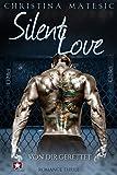 Silent Love: Von dir gerettet (Shawn & Mia 2)