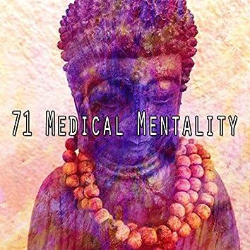 71 Medical Mentality